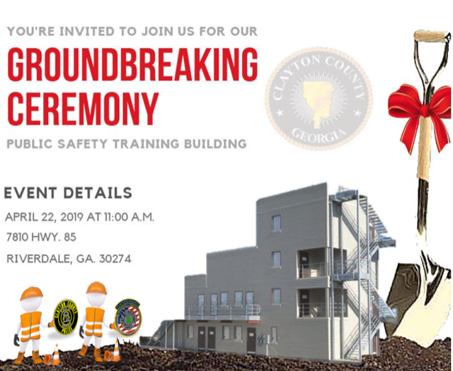 Clayton County Fire & Emergency Services Ground Breaking April 22, 2019